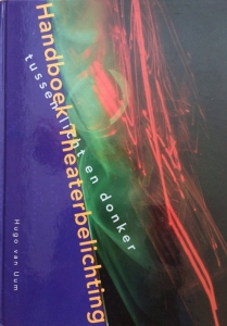 Hugo van Uum Handboek Theaterbelichting